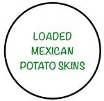 LoadedMexicanPotatoSkins