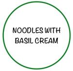 NoodlesBasilCream