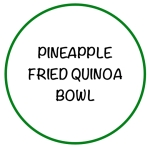PineappleFriedQuinoaBowl