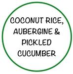 CoconutRiceAubergine&PickledCucumberGreen