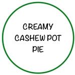 CreamyCashewPotPieGreen