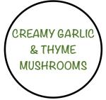 CreamyGarlic&ThymeMushrooms