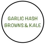 GarlicHashBrowns&KaleBlack