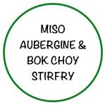 MisoAubergine&BokChoyStirfry