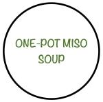 OnePotMisoSoup